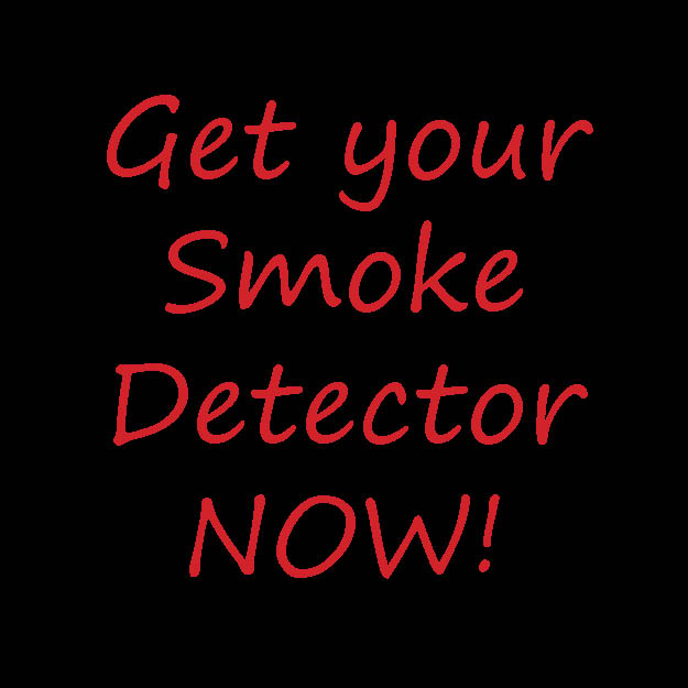 Get your Smoke Detector Now